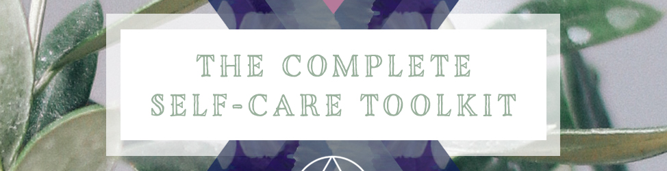 the-complete-self-care-toolkit